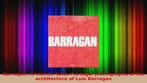 PDF  Barragan Armando Salas Portugal photographs of the architecture of Luis Barragan Download Full Ebook