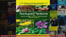 Download  Backyard Medicine Harvest and Make Your Own Herbal Remedies  Full EBook Free
