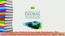 PDF  Aiming for Global Accounting Standards The International Accounting Standards Board PDF Full Ebook
