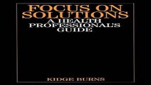 Download Focus on Solutions  A Health Professional s Guide