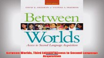 Free   Between Worlds Third Edition Access to Second Language Acquisition Read Download
