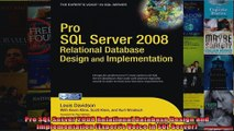 Pro SQL Server 2008 Relational Database Design and Implementation Experts Voice in SQL