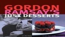 Read Gordon Ramsay s Just Desserts Ebook pdf download