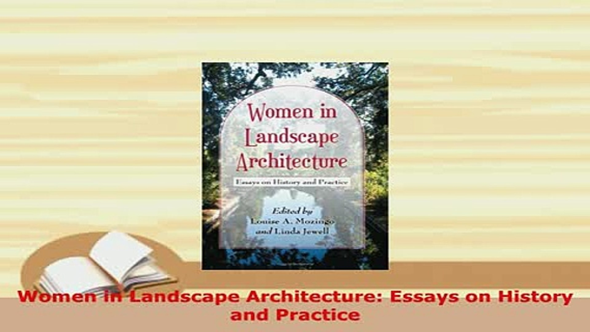 Pdf Women In Landscape Architecture Essays On History And Practice Ebook Video Dailymotion