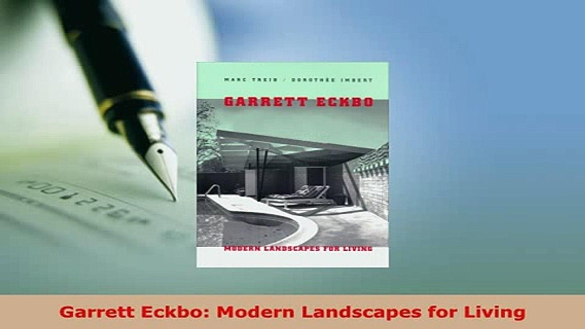 Download Garrett Eckbo Modern Landscapes For Living Read Online