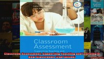 Classroom Assessment Supporting Teaching and Learning in Real Classrooms 2nd Edition