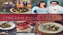 Read Italian Food Safari  A Delicious Celebration of the Italian Kitchen Ebook pdf download
