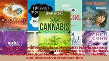 PDF  Cannabis Complete Guide to Medicinal Marijuana as a Holistic Medicine  Medicinal Usage Read Online