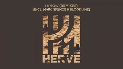 Hervé - I Know (Original Mix)