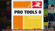 Visual QuickStart Guide Pro Tools 8 for Mac OS X and Windows