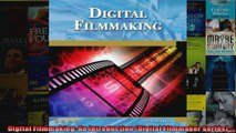 Digital Filmmaking An Introduction Digital Filmmaker Series