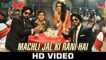 Machli Jal Ki Rani Hai - Santa Banta Pvt. Ltd. [2016] Song By Sonu Nigam & Vikas Bhalla FT. Boman Irani & Vir Das [FULL HD] - (SULEMAN - RECORD)