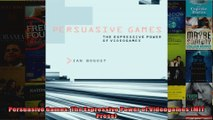 Persuasive Games The Expressive Power of Videogames MIT Press