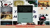 PDF  Dreams That Come True  Their Psychic and Transforming Powers Read Full Ebook