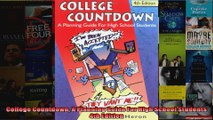 College Countdown A Planning Guide For High School Students 4th Edition