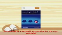 Download  Accounting in a Nutshell Accounting for the nonspecialist Free Books