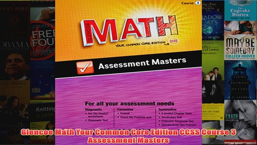 Free Glencoe Math Your Common Core Edition CCSS Course 3 Assessment Masters  Read Download