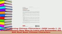 Download  Tuttle Learning Chinese Characters HSK Levels 1 3 A Revolutionary New Way to Learn and Download Full Ebook