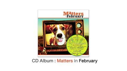 หากนานกว่านั้น / Album : Matters in February / Lady A.M.