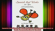 Read  Spanish that Works for You A Creative Functional Approach to Basic Communication in  Full EBook