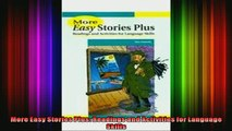Read  More Easy Stories Plus Readings and Activities for Language Skills  Full EBook