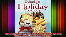 READ book  Cooking Light Holiday Cookbook Complete Holiday Guide Recipes Menus and Entertaining  BOOK ONLINE