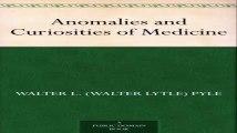 Anomalies and Curiosities of Medicine(050145-083524)