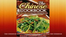 FREE DOWNLOAD  The Chinese Cookbook 50 Great Recipes from the Chinese Kitchen Chinese Cooking  DOWNLOAD ONLINE