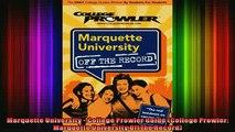 READ book  Marquette University  College Prowler Guide College Prowler Marquette University Off Full EBook