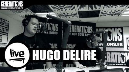 Hugo Délire - HD (Live des studios de Generations)