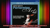 READ book  College Guide for Performing Arts Majors 2007 Petersons College Guide for Performing Full EBook