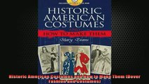 READ book  Historic American Costumes and How to Make Them Dover Fashion and Costumes  DOWNLOAD ONLINE