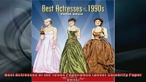 FREE PDF  Best Actresses of the 1990s Paper Dolls Dover Celebrity Paper Dolls  BOOK ONLINE