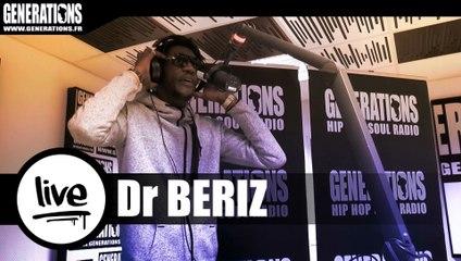 Dr Beriz - Tout Le Monde Est Loin D'être Fiable (Live des studios de Generations)