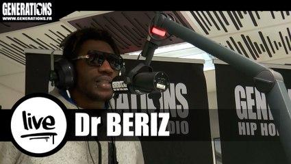 Dr Beriz - Ca Serait Beau (Live des studios de Generations)