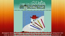 READ book  Maggie Ross Dogs WESTIE Coloring Book Wonderful Dog Art for You to Color Maggie Ross READ ONLINE
