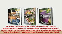 PDF  Weight Loss Box Set Two Superfoods Diet  Superfoods Salads  Superfoods Smoothies Bible PDF Book Free
