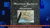 Free PDF Downlaod  Abandoned Reclaimed Illuminated Coloring Book Abandoned by man reclaimed by nature  DOWNLOAD ONLINE