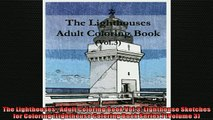 READ book  The Lighthouses  Adult Coloring Book Vol3 Lighthouse Sketches for Coloring Lighthouse  FREE BOOOK ONLINE