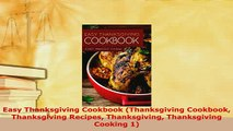 Download  Easy Thanksgiving Cookbook Thanksgiving Cookbook Thanksgiving Recipes Thanksgiving PDF Full Ebook