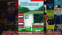 Le Corbusier Les Quartiers Modernes Frugès  The Quartiers Modernes Frugès Le Corbusier