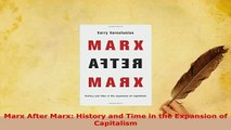Download  Marx After Marx History and Time in the Expansion of Capitalism Download Online