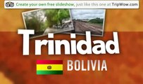 """Trinidad"" Algo_77's photos around Trinidad, Bolivia (trinidad bolivia)"