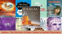 Essiac The Secrets of Rene Caisses Herbal Pharmacy