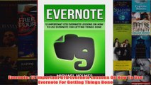 Free   Evernote 12 Important GTD Evernote Lessons On How To Use Evernote For Getting Things Done Read Download
