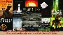 PDF  The Aviators Eddie Rickenbacker Jimmy Doolittle Charles Lindbergh and the Epic Age of  EBook