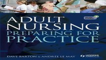 Download Adult Nursing  Preparing for Practice