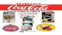 Download Petretti s Coca Cola Collectibles Price Guide  The Encyclopedia of Coca Cola