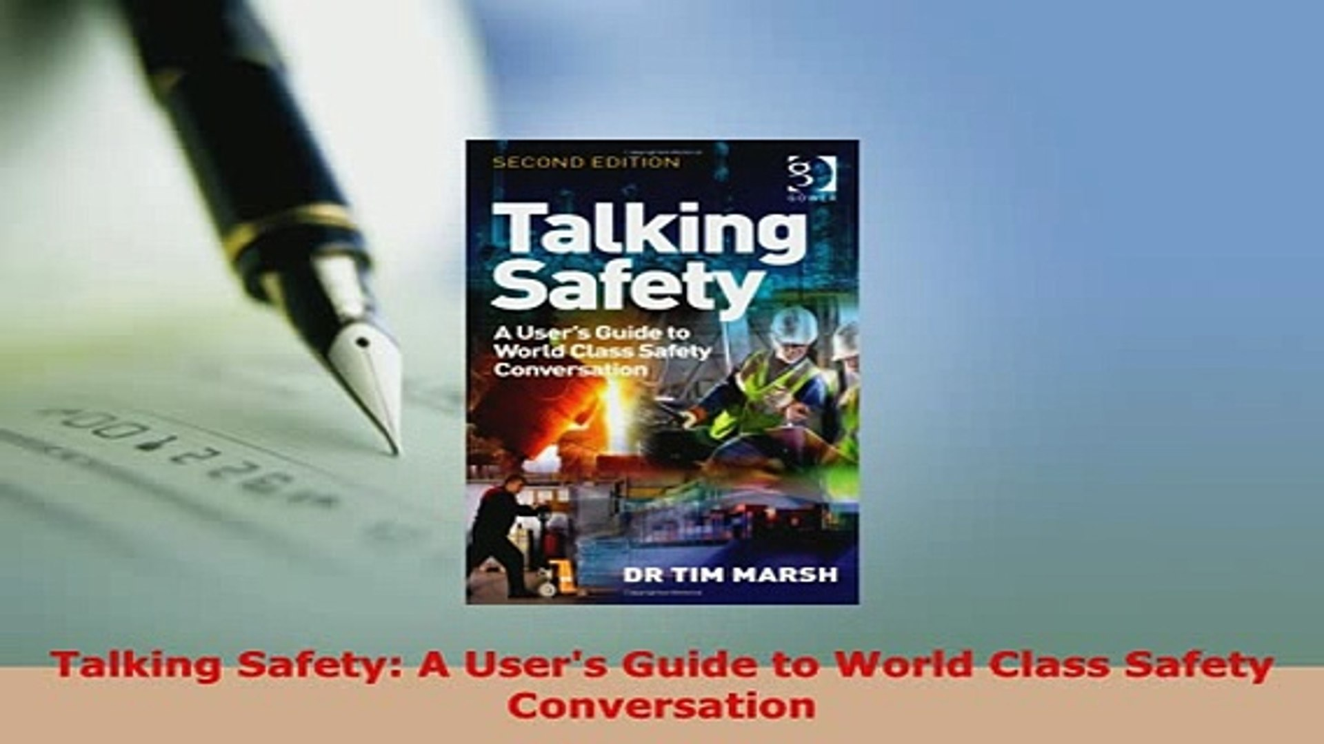 A Users Guide to World Class Safety Conversation Talking Safety