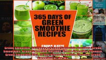 Read  Green Smoothie 365 Days of Green Smoothie Recipes Green Smoothies Green Smoothie Recipes  Full EBook